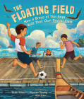 The Floating Field: How a Group of Thai Boys Built Their Own Soccer Field Cover Image