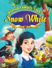 Snow White (World Famous Tales) Cover Image