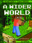 A Wider World: An Unofficial Minecraft(r) Adventure Cover Image