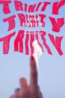 Trinity, Trinity, Trinity: A Novel Cover Image