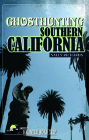 Ghosthunting Southern California (America's Haunted Road Trip) Cover Image