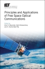 Principles and Applications of Free Space Optical Communications (Telecommunications) Cover Image