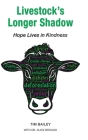 Livestock's Longer Shadow: Hope Lives in Kindness Cover Image