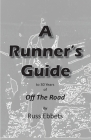 A Runner's Guide: to 30 years of Off The Road Cover Image