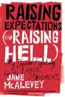 Raising Expectations (and Raising Hell): My Decade Fighting for the Labor Movement Cover Image