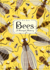 Bees: A Honeyed History Cover Image