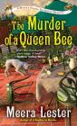 The Murder of a Queen Bee (Henny Penny Farmette Mystery #2) Cover Image