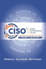 CISO Desk Reference Guide: A Practical Guide for CISOs Cover Image