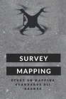 Survey Mapping: Study On Mapping Standards DJI Drones: Multiple Dji Drones Cover Image