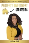 Property Investment Strategies: Become Financially Free with Property Cover Image
