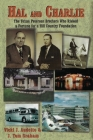 Hal and Charlie: The Texas Peterson Brothers Who Risked a Fortune For A Hill Country Foundation Cover Image