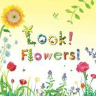 Look! Flowers! Cover Image