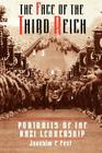 The Face Of The Third Reich: Portraits Of The Nazi Leadership Cover Image