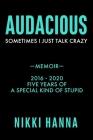 Audacious: Sometime I Just Talk Crazy Cover Image