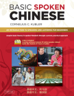 Basic Spoken Chinese: An Introduction to Speaking and Listening for Beginners (DVD and MP3 Audio CD Included) [With DVD and MP3] (Basic Chinese) Cover Image