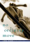 No Ordinary Move: A Memoir Cover Image