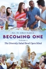 Becoming one Volume 2: The Diversity Salad Bowl Open Mind Cover Image
