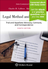 Legal Method and Writing II: Trial and Appellate Advocacy, Contracts, and Correspondence (Aspen Coursebook) Cover Image