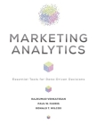 Marketing Analytics: Essential Tools for Data-Driven Decisions Cover Image