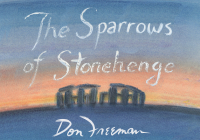 The Sparrows of Stonehenge Cover Image