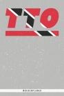 Tto: Trinidad und Tobago Wochenplaner mit 106 Seiten in weiß. Organizer auch als Terminkalender, Kalender oder Planer mit d Cover Image