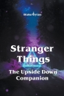 Stranger Things - The Upside Down Companion Cover Image