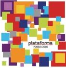 Plataforma: Puebla 2006 Cover Image