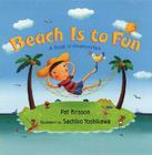 Beach Is to Fun: A Book of Relationships Cover Image