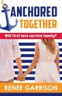 Anchored Together Cover Image