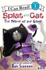 Splat the Cat: The Name of the Game (I Can Read Level 1) Cover Image
