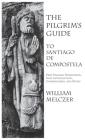 Pilgrim's Guide to Santiago de Compostela Cover Image