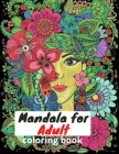 Mandala: Mandalas Adult Coloring Book:: The best collection of Mandalas designed for Stress Relief and Relaxation. Cover Image