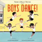Boys Dance! (American Ballet Theatre) Cover Image