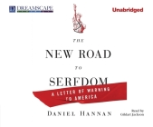 The New Road to Serfdom: A Letter of Warning to America Cover Image