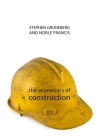 The Economics of Construction (Economics of Big Business) Cover Image