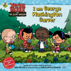 I Am George Washington Carver (Xavier Riddle and the Secret Museum) Cover Image