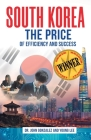 South Korea: The Price of Efficiency and Success Cover Image