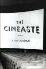 The Cineaste: Poems Cover Image