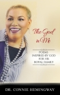 The God In Me: Poems Inspired by God for His Royal Family. Cover Image