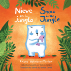 Nieve En La Jungla/Snow in the Jungle (Child's Play Library) Cover Image