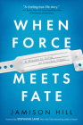 When Force Meets Fate: A Mission to Solve an Invisible Illness Cover Image
