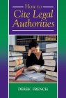 How to Cite Legal Authorities (Blackstone Press) Cover Image