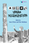 After Urban Regeneration: Communities, Policy and Place Cover Image
