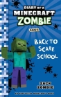 Diary of a Minecraft Zombie Book 8: Back To Scare School Cover Image