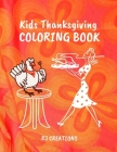 Kids Thanksgiving Coloring Book: Activity Easy Stress Relief Pages For For Toddlers, Pre-Schoolers, and Kids 3-8 Cover Image