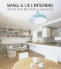 Small & Chic Interiors Cover Image