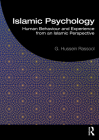 Islamic Psychology: Human Behaviour and Experience from an Islamic Perspective Cover Image