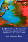 Reimagining the State: Theoretical Challenges and Transformative Possibilities (Social Justice) Cover Image