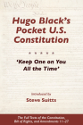 Hugo Black's Pocket U.S. Constitution: Keep One on You All the Time' Cover Image