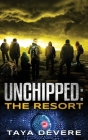 Unchippedː The Resort Cover Image